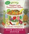 "Hawaiian Luau Sweet & Sour Chicken Slow Cooker Dinner ""Gluten-Free"""