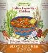 Italian Farm Style Chicken Slow Cooker Dinner